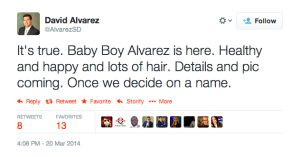 David Alvarez Tweet on March 20, 2014 birth of his new son.
