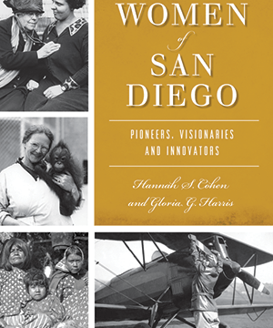 "The cover of ""Remarkable Women of San Diego: Pioneers, Visionaries and Innovators."" Courtesy photo"