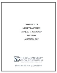 Deposition of Mickey Kasparian in Isabel Vasquez suit. (PDF)