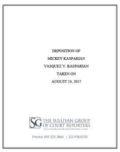 Deposition of Mickey Kasparian in Isabel Vasquez suit. (PDF)