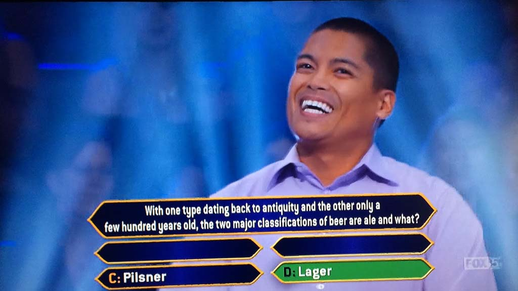"David Tamayo used a ""50-50"" lifeline to narrow his options on the beer question."
