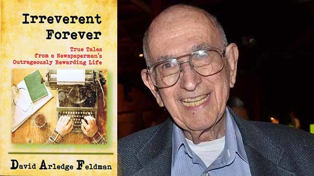 "David Feldman, author of ""Irreverent Forever,"" is a former San Diego Union-Tribune copy editor and San Diego State journalism forever."