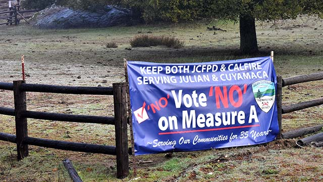 "A ""no"" vote on Measure A in the Julian-Cuyamaca Fire Protection District would preserve the last volunteer fire department in San Diego County."