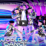 "San Diego's Fuego Dance Crew in the Duels round of NBC's ""World of Dance."""
