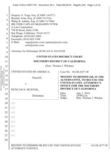 Rep. Duncan Hunter's motion to dismiss case or recuse local DOJ office