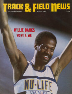 Willie Banks set his triple jump world record in 1980.