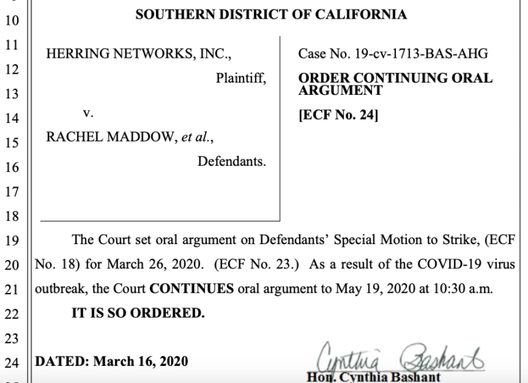 Judge Cynthia Bashant's order Monday delaying a hearing on Rachel Maddow's arguments on why slander suit should be dismissed.