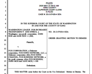 Judge Brian McDonald's order granting Fox Corp. motion to dismiss WASHLITE suit. (PDF)