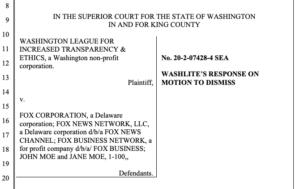 WASHLITE response to Fox motion to dismiss lawsuit.