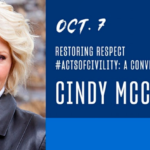 "Wednesday's free online event features ""Restoring Respect #ActsOfCivility: A Conversation With Cindy McCain."""